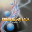 KAMIKAZE-ATTACK / Psychology EP