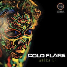 COLD FLARE / Tantra EP