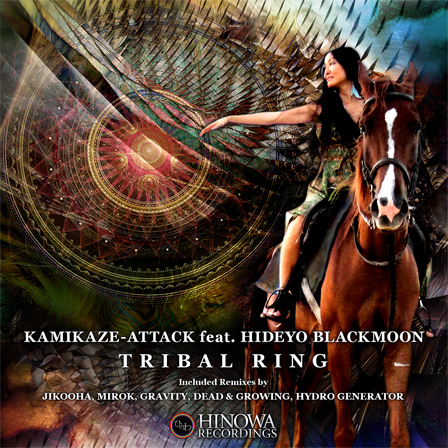 KAMIKAZE-ATTACK feat. Hideyo Blackmoon / Tribal Ring